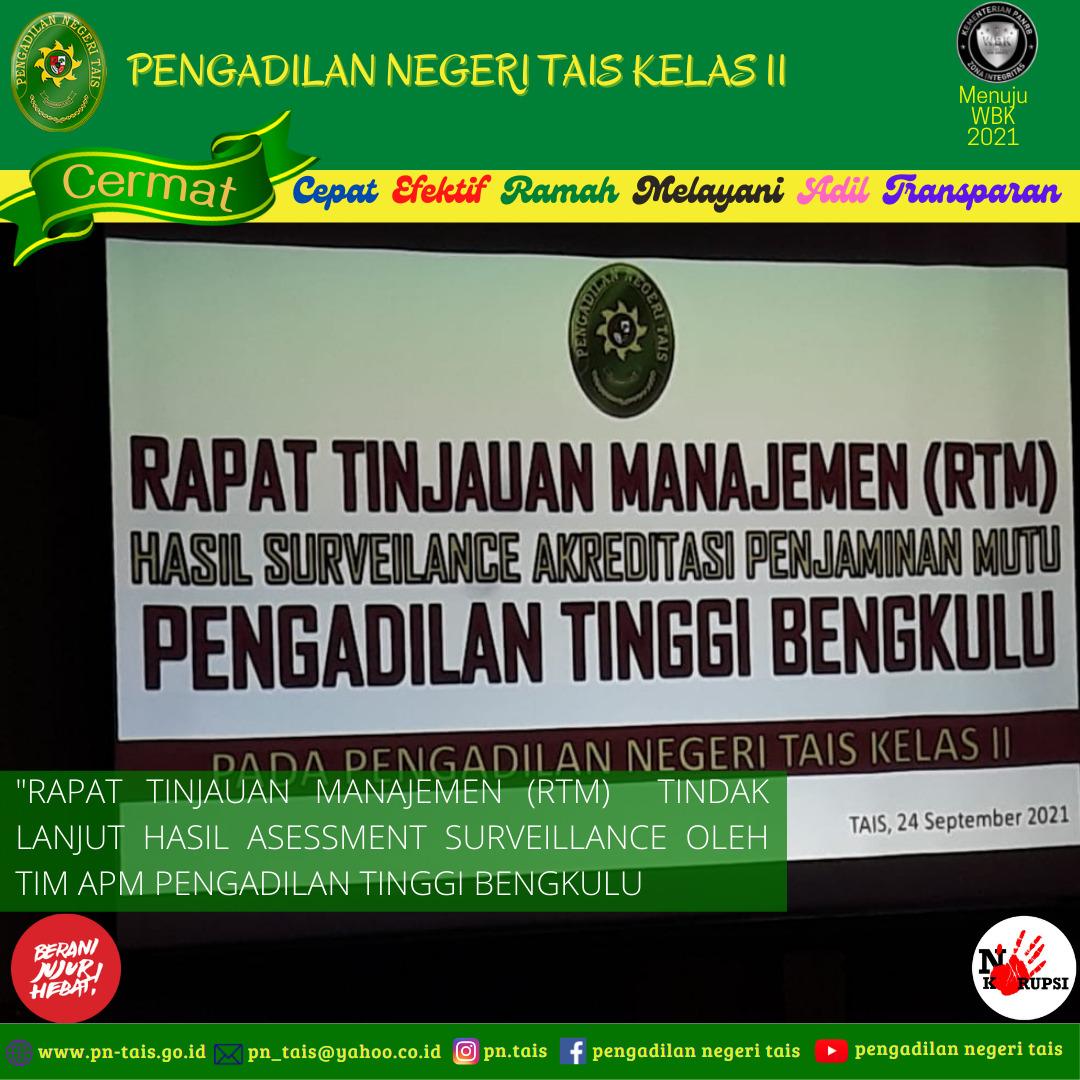 Rapat Tinjauan Manajemen (RTM ) hasil Asessment Surveillance oleh Tim APM Pengadilan Tinggi Bengkulu